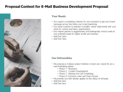 Proposal Context For E Mail Business Development Proposal Financial Ppt PowerPoint Presentation Pictures Designs Download