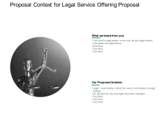 Proposal Context For Legal Service Offering Proposal Ppt PowerPoint Presentation Ideas Maker