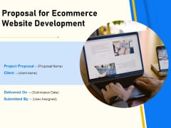 Proposal For Ecommerce Website Development Ppt PowerPoint Presentation Complete Deck With Slides