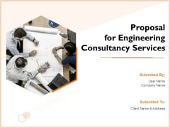Proposal For Engineering Consultancy Services Ppt PowerPoint Presentation Complete Deck With Slides