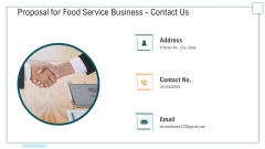 Proposal For Food Service Business Contact Us Ppt Slides Example PDF