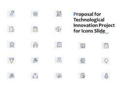 Proposal For Technological Innovation Project For Icons Slide Ppt File Design Templates PDF