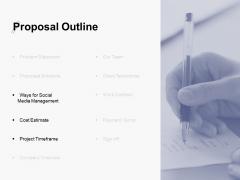 Proposal Outline Slide Media Management Ppt PowerPoint Presentation File Aids