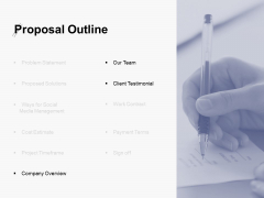Proposal Outline Slide Our Team Ppt PowerPoint Presentation Professional Inspiration