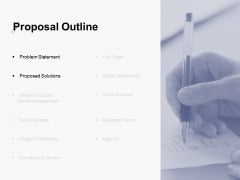 Proposal Outline Slide Problem Statement Ppt PowerPoint Presentation Ideas Slide Download