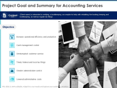Proposal Template For Accounting Services Project Goal And Summary For Accounting Services Ppt Ideas Visual Aids PDF