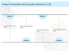 Proposal Template For Concrete Supplier Service Project Schedule Of Concrete Services Infographics PDF