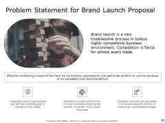 Proposal To Brand Company Professional Services Problem Statement For Brand Launch Proposal Pictures PDF
