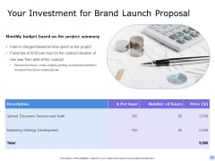 Proposal To Brand Company Professional Services Your Investment For Brand Launch Proposal Topics PDF