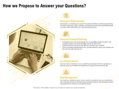 Proposal To Provide Financial Advisory And Bond How We Propose To Answer Your Questions Background PDF