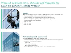Proposed Solutions Cont Benefits And Approach For Clean Bid Window Cleaning Proposal Ppt Ideas Graphic Images