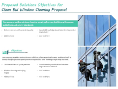 Proposed Solutions Objectives For Clean Bid Window Cleaning Proposal Ppt Show Model PDF