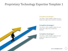 Proprietary Technology Expertise Template 1 Ppt PowerPoint Presentation Design Templates