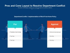 Pros And Cons Layout To Resolve Department Conflict Ppt PowerPoint Presentation Icon Diagrams PDF