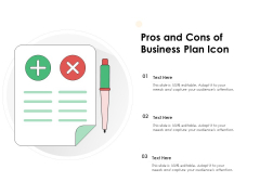 Pros And Cons Of Business Plan Icon Ppt PowerPoint Presentation File Tips PDF