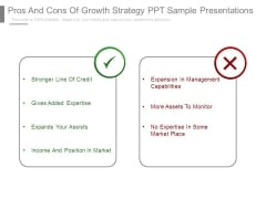 Pros And Cons Of Growth Strategy Ppt Sample Presentations
