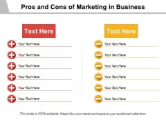 Pros And Cons Of Marketing In Business Ppt PowerPoint Presentation Portfolio Graphics Example PDF