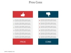 Pros Cons Ppt PowerPoint Presentation Show