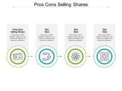 Pros Cons Selling Shares Ppt PowerPoint Presentation Styles Icons Cpb