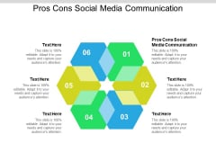 Pros Cons Social Media Communication Ppt PowerPoint Presentation Styles Display Cpb