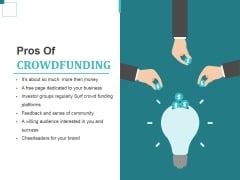 Pros Of Crowdfunding Ppt PowerPoint Presentation Infographic Template Gallery