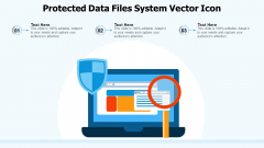 Protected Data Files System Vector Icon Ppt File Deck PDF