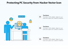 Protecting PC Security From Hacker Vector Icon Ppt PowerPoint Presentation File Infographics PDF