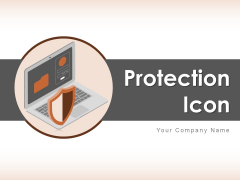 Protection Icon Security Icon Wall Security Security Shield Ppt PowerPoint Presentation Complete Deck