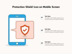 Protection Shield Icon On Mobile Screen Ppt PowerPoint Presentation Portfolio Sample PDF