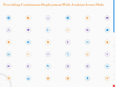 Providing Continuous Deployment With Jenkins Icons Slide Ppt Professional Layout PDF