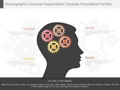Psychographic Consumer Segmentation Template Presentation Portfolio