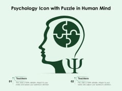 Psychology Icon With Puzzle In Human Mind Ppt PowerPoint Presentation Gallery Graphics Download PDF