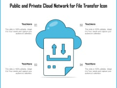 Public And Private Cloud Network For File Transfer Icon Ppt PowerPoint Presentation Layouts Graphics Download PDF