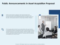 Public Announcements In Asset Acquisition Proposal Ppt PowerPoint Presentation Pictures Master Slide