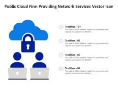 Public Cloud Firm Providing Network Services Vector Icon Ppt PowerPoint Presentation Gallery Introduction PDF