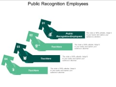 Public Recognition Employees Ppt PowerPoint Presentation Inspiration Deck Cpb
