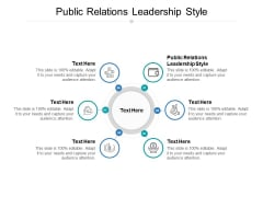 Public Relations Leadership Style Ppt PowerPoint Presentation Icon Vector Cpb