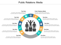 Public Relations Media Ppt PowerPoint Presentation Styles Mockup Cpb