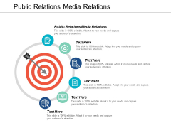 Public Relations Media Relations Ppt PowerPoint Presentation Layouts Skills Cpb
