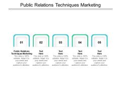 Public Relations Techniques Marketing Ppt PowerPoint Presentation Ideas Cpb Pdf
