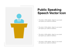 Public Speaking Speech Vector Icon Ppt PowerPoint Presentation Outline Slides
