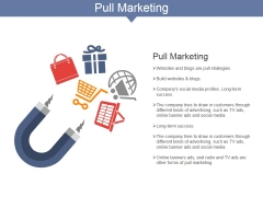 Pull Marketing Ppt PowerPoint Presentation Inspiration Clipart Images