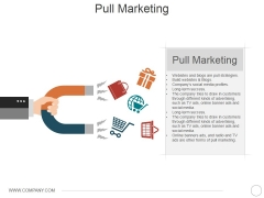 Pull Marketing Template 2 Ppt PowerPoint Presentation Icon Brochure