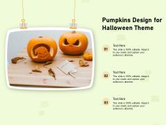 Pumpkins Design For Halloween Theme Ppt PowerPoint Presentation File Model PDF