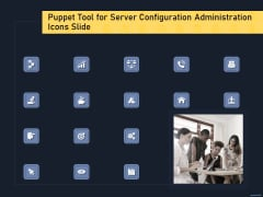 Puppet Tool For Server Configuration Administration Icons Slide Mockup PDF