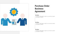 Purchase Order Business Agreement Ppt PowerPoint Presentation Professional Model PDF