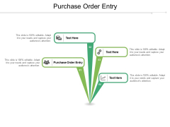 Purchase Order Entry Ppt PowerPoint Presentation Gallery Cpb