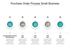 Purchase Order Process Small Business Ppt PowerPoint Presentation Icon Inspiration Cpb Pdf