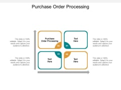 Purchase Order Processing Ppt PowerPoint Presentation Infographic Template File Formats Cpb