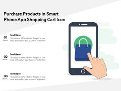 Purchase Products In Smart Phone App Shopping Cart Icon Ppt PowerPoint Presentation File Outfit PDF